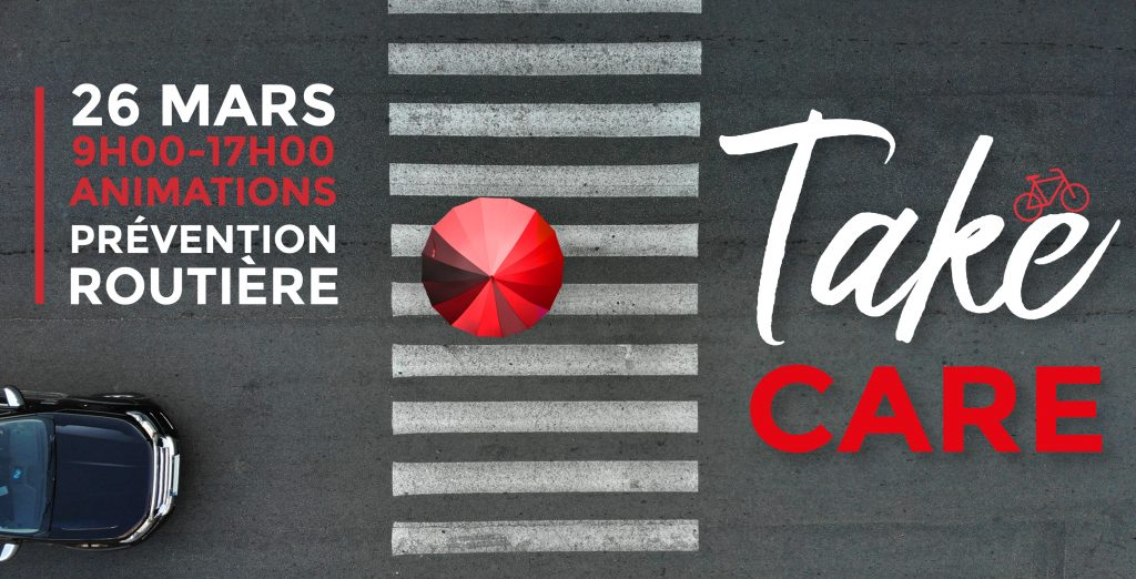 Take care : journée de prévention routière le 26 mars 2019 sur le parking du RU Barnave